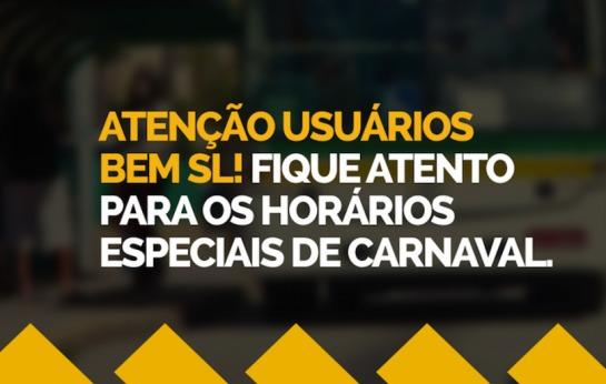 Horários especiais de Carnaval.